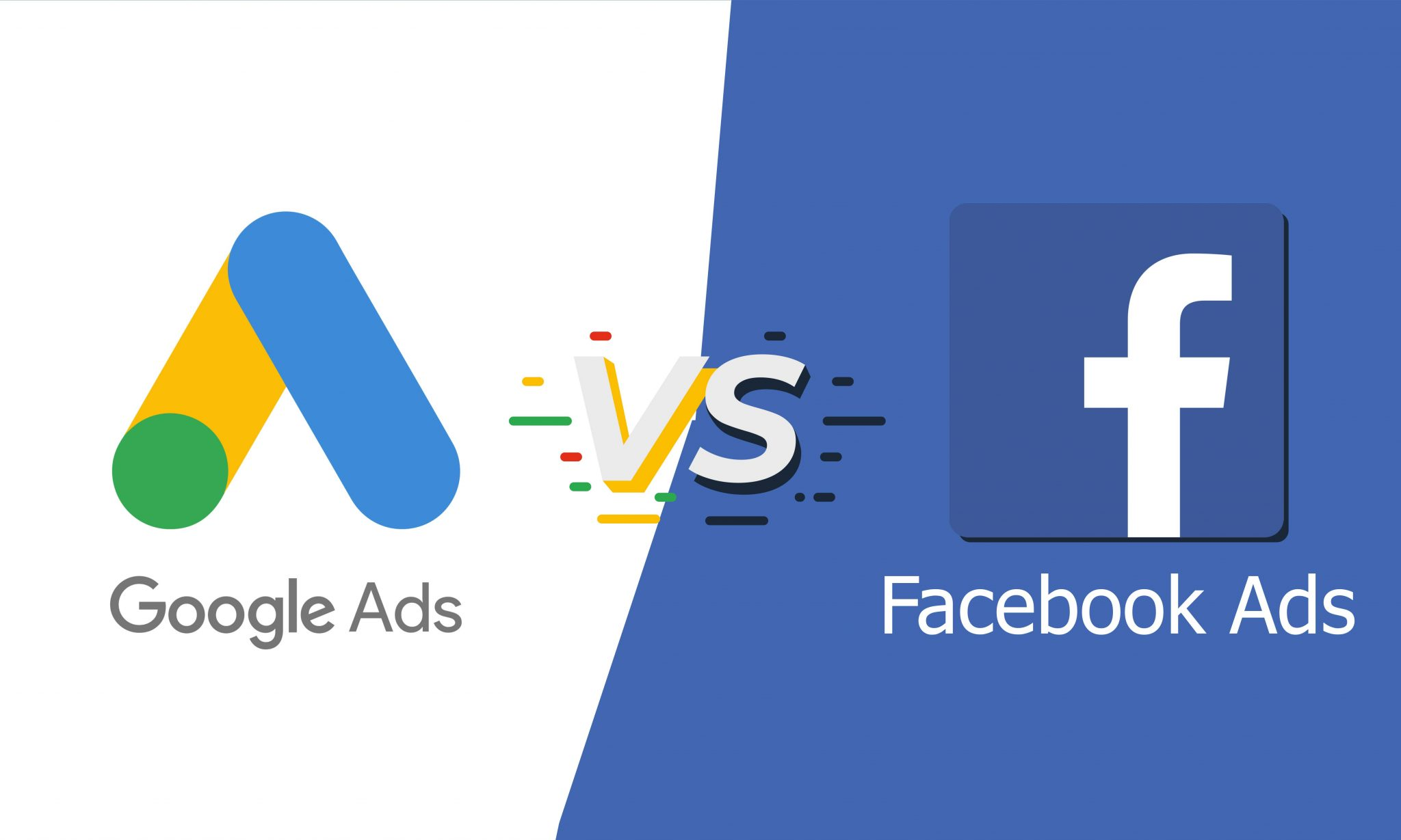 Facebook Ads o Google Ads : quale è meglio?
